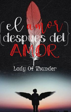 El amor después del amor by LadyOfThunder