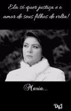 MARIA - LM by JulianaRamosAzevedo