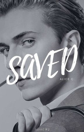 Saved (Book #2) by aliceccee