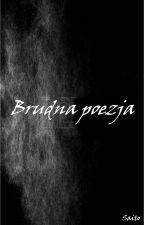Brudna Poezja by xSaitox