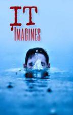IT Imagines by weird_but_human