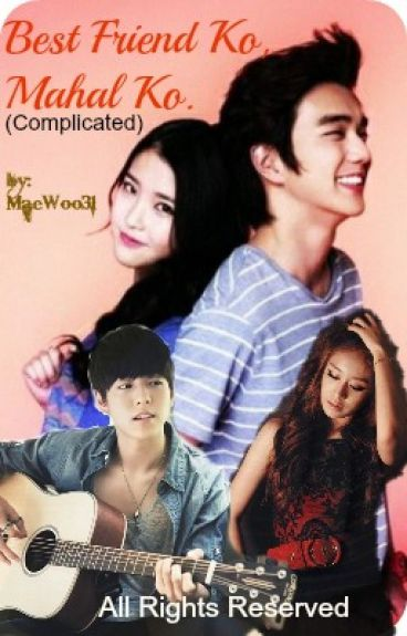 BestFriend ko, Mahal ko...(Complicated)