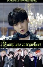 Vampires everywhere [BTS Suga x Reader FF] by sugashookedwithswag