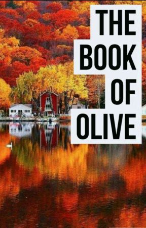 The Book Of Olive by Get-Shrekt