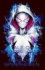 tale of spiders(male symbiote reader X spider gwen)   by Ghost___catrias