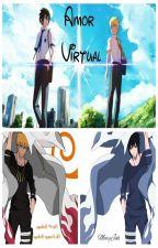 Amor Virtual [SasuNaru] [Yaoi, ChicoxChico] by MaryJuh