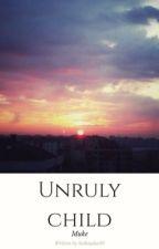 Unruly Child/ Muke by Sutkiasha09