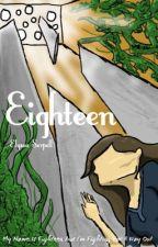 Eighteen by Eatherai