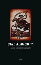 GIRL ALMIGHTY → SWEET PEA by greekstragedy