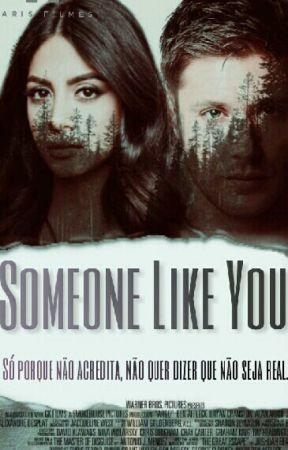 Someone Like You. by StarDark23