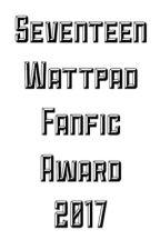 Seventeen Wattpad Fanfic Award 2017 by saltytea0424