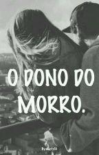 Dono do morro. by dwofz19