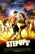 Dancing Is Freedom - Step Up All In Story by Kirima17