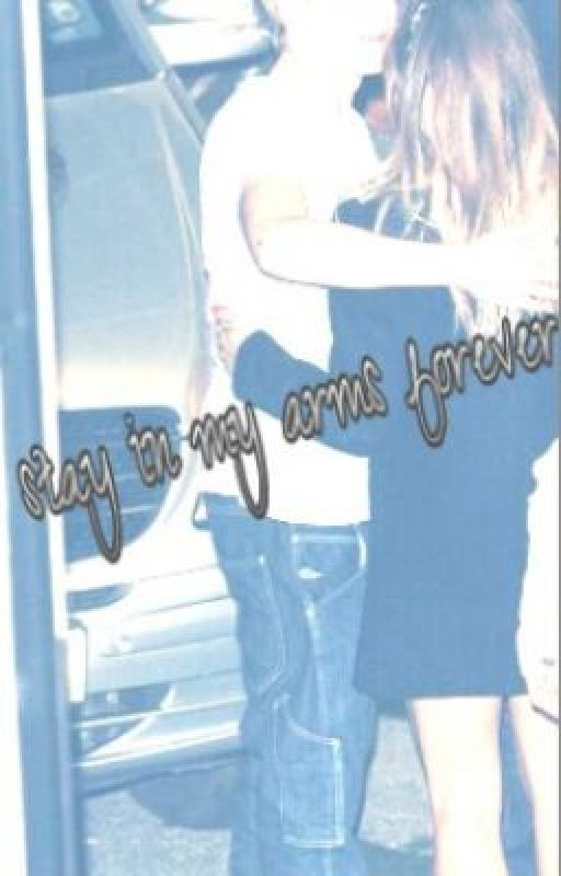 Stay In My Arms Forever (One Direction- fan fiction) by love_1Dforever