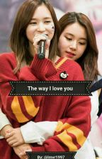 the way I love you (Michaeng) by lmvr1997