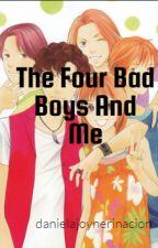 The Four Bad Boys And Me by DanielaJoyNeriNacion