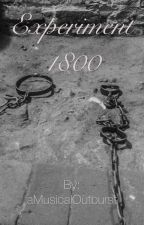 Expirement 1800 by aMusicalOutburst
