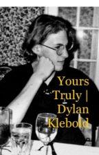 Yours truly/ Dylan Klebold  by HaleyRamirez