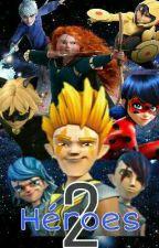 Héroes 2 by ZackCastroYT