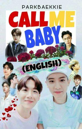 Call Me Baby (ENGLISH) - CHANBAEK FF ✔️ by ParkBaekkie