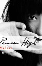 Penson High by MrLeft