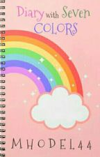 Diary with Seven Colors by mhodel44
