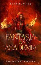 FANTASIA de ACADEMIA (Book One) by Katcherx