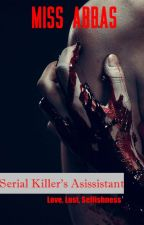 Serial Killer's Assistant by MissAbbas94