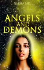 Angels And Demons | ✔ by Emma5304