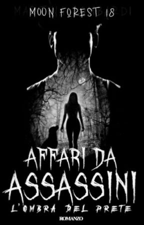 Affari da Assassini L'ombra del prete by Lunadance9