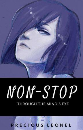 N⃗ O⃗ N⃗ - S⃗ T⃗ O⃗ P⃗ | Through The Mind's Eye by MajorGodOfRarePairs