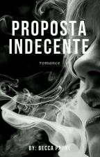 Proposta Indecente by TheBecca_Payne