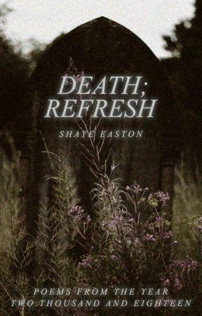 Death; Refresh by ghostclubs