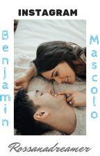 Instagram - Benjamin Mascolo-  (Completa) by Rossanadreamer