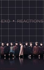 EXO • reactions by HunnyandSulli