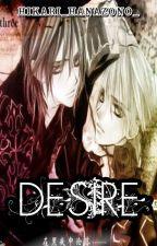 Desire (Adaptación) by Hikari_Hanazono_