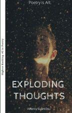 Exploding Thoughts by StudentEksu
