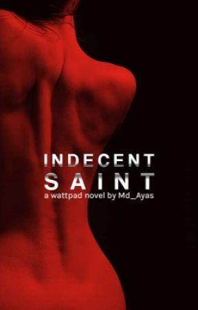Indecent Saint by Md_Ayas