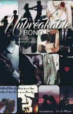 Unbreakable Bond  by your_perfection010