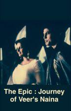 Rajveer-Naina The Epic : Journey of Veer's Naina by NidhiChandrakar