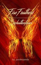Fire Feathers - Schattenfeuer #phyllisaward2018 #federlichtaward by josiderpanda