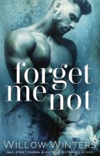 Forget Me Not by willowwintersauthor