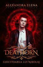 Deathorn - Ghicitoarea lui Nikolai by alequinto2