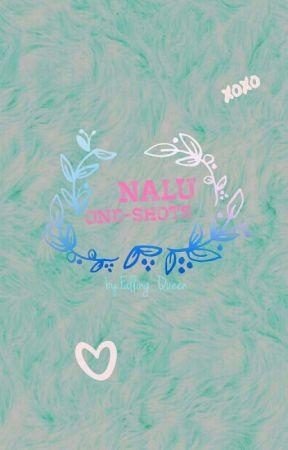 NaLu one shots by Falling_Queen