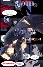Brother of Noblesse by user36715413