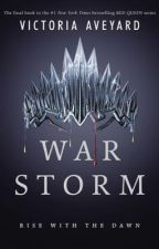 War Storm (Red Queen #4) by ameliaisking