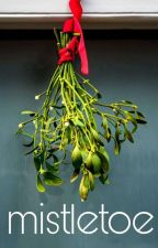 mistletoe | completed by j-oyful