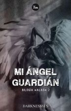 Mi Ángel Guardián by DarknessYFS