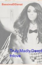 Truly,Madly,deeply Inlove by BassimaElDarazi