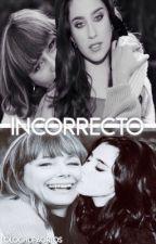 Incorrecto -• Lauren y Sinu  (Sinren)  by LoloChupaOrtos